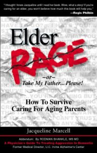 Elder-Rage-or-Take-My-Father-Please-How-to-Survive-Caring-for-Aging-Parents-0