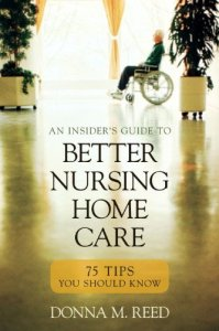 Insiders-Guide-to-Better-Nursing-Home-Care-75-Tips-You-Should-Know-0
