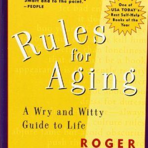 Rules-for-Aging-A-Wry-and-Witty-Guide-to-Life-0