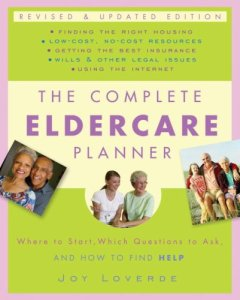 The-Complete-Eldercare-Planner-Revised-and-Updated-Edition-Where-to-Start-Which-Questions-to-Ask-and-How-to-Find-Help-0