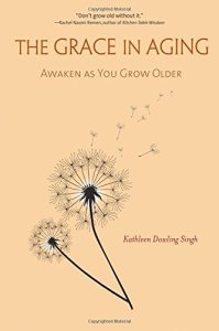 The-Grace-in-Aging-Awaken-as-You-Grow-Older-0