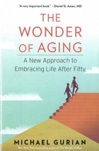 The-Wonder-of-Aging-A-New-Approach-to-Embracing-Life-After-Fifty-0