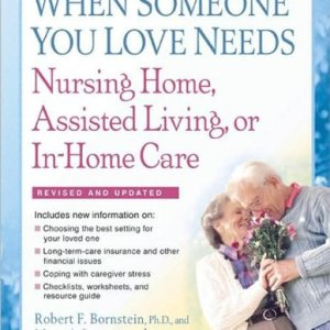 When-Someone-You-Love-Needs-Nursing-Home-Assisted-Living-or-In-Home-Care-0